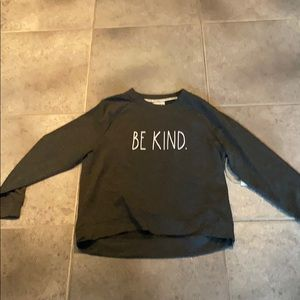 Rae dunn be kind dark grey sweatshirt